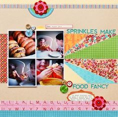 Sprinkles Make Food Fancy Layout by Pam Brown using Jillibean Soup's Neopolitan Bean Bisque Collection, Coconut Lime Soup Collection, Sweet & Sour Soup Collection, Felt Blossoms, Alphabeans, and Cool Beans (via the Jillibean Soup blog).