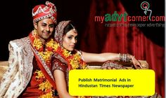 Looking for Publish Matrimonial Advertisement in Hindustan Times Newspaper? Book your Matrimonial Ads in Hindustan Times On-line for any locations in India: http://www.myadvtcorner.com/category-matrimonial