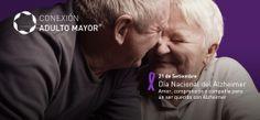 21 de Setiembre, Día Nacional del Alzheimer Amor, comprensión y compañía para un ser querido con Alzheimer
