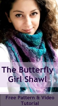 butterfly girl shawl: learn how to make a beautiful shawl using the butterfly stitch worked in triangle shape - free crochet pattern and video tutorial