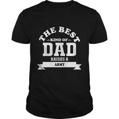 Awesome Tee US The Best kind of Dad raises Army  Veterans T-shirt Hoodie Mens Ladies Womens Funny Shirts & Tees