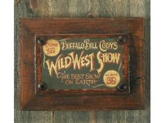 Wild West Show Plaque - Add a touch of western nostalgia with the Wild West Show Plaque. Made from a hand painted antique door panel. Southwestern Home Decor, Southwestern Decorating, Old Western Decor, Western Wall, Western Theme, Western Style, Western Bedding Sets, Cowboy Room, Wild West Show