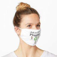 """Ask me about Plogging"" Mask by stine1 