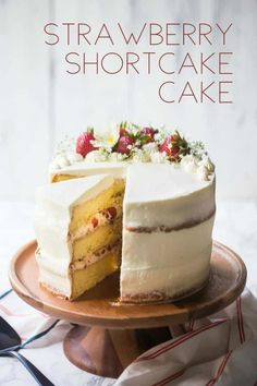 "Strawberry Shortcake Cake: so summery & fresh! -Baking a Moment Triple layer strawberry shortcake cake on a wood pedestal, with a text overlay reading ""Strawberry Shortcake Cake. Strawberry Shortcake Birthday Cake, Strawberry Shortcake Recipes, Strawberry Recipes, Strawberry Cakes, Homemade Birthday Cakes, Homemade Cakes, Best Birthday Cake, Recipes, Rustic Wedding Cakes"