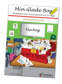 Min Glade Bog i Skolen - Få glæden ind i klasseværelset på 25 dage, elevbog - Styrkeakademiet ApS