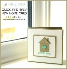 and easy new home card Quick and easy New Home handmade card using Stampin' Up! productsQuick and easy New Home handmade card using Stampin' Up! New Home Cards, House Of Cards, New Home Gifts, Hand Made Greeting Cards, Making Greeting Cards, New Home Greetings, Housewarming Card, Congratulations Card, Congratulations For New House