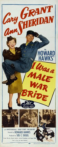 Poster from the film I Was A Male War Bride Old Movie Posters, Classic Movie Posters, Classic Movies, Theatre Posters, Retro Posters, See Movie, Film Movie, Comedy Film, Old Movies