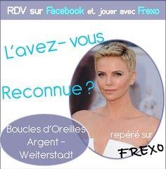 L'avez-vous reconnue ? Si oui, rendez-vous sur la page facebook Frexo http://www.facebook.com/frexo.fr  pour gagner des #Boucles d'#Oreilles #Argent comme la People de la Photo !!!
