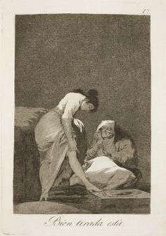"""Francisco de Goya: """"Bien tirada está"""". Serie """"Los caprichos"""" [17]. Etching, aquatint and burin on paper, 215 x 151 mm, 1797-99. Museo Nacional del Prado, Madrid, Spain"""