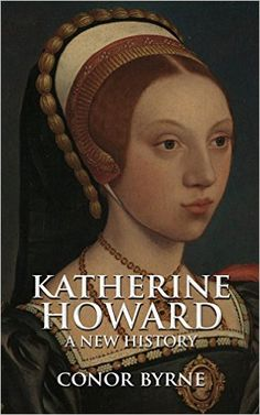 November 6, 1541, HENRY VIII learns that allegations against his fifth wife, Katherine Howard, are true. Henry leaves Hampton Court, and never sees her again.-Amazon.com: Katherine Howard: A New History eBook: Conor Byrne: Kindle Store