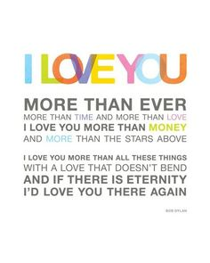 love you more than ever...
