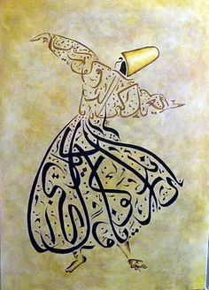 Whirling Dervish Rumi #Arabic #Calligraphy #Design