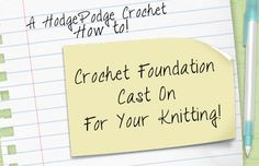 If you're a crocheter who is confused about how to start your knitting then give this a try! Learn how to use your crochet hook to start your project with HodgePodge Crochet.