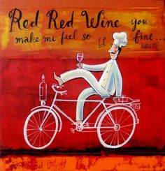 Bicycle Painting, Kitchen Confidential, Wine Lover, In Vino Veritas, Le Chef, Wine Time, Naive Art, Kitchen Art, Art Drawings