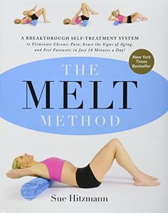 The MELT Method: A Breakthrough Self-Treatment System to Eliminate Chronic Pain, Erase the Signs of Aging, and Feel Fantastic in Just 10 Minutes a Day! by Sue Hitzmann http://www.amazon.com/dp/0062065351/ref=cm_sw_r_pi_dp_R.Nsvb1M1SCGS