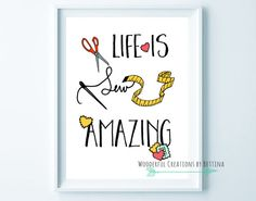 Yes! For the sewing room! Great gift idea too. 8x10 instant download.