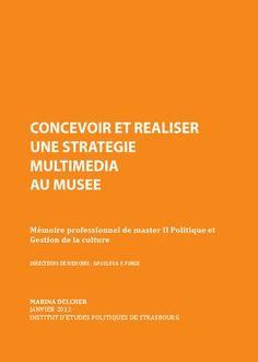 Concevoir et réaliser une stratégie multimédia au musée