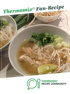 Vietnamese Chicken Noodle Soup by sarahh. A Thermomix <sup>®</sup> recipe in the category Soups on www.recipecommunity.com.au, the Thermomix <sup>®</sup> Community.