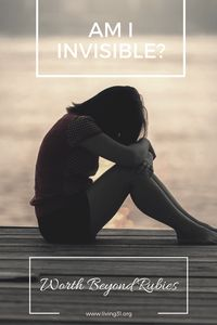 Am I Invisible? When you feel like you don't matter.  When you feel like no one notices you.  When you feel unloved...know you are! Lonely   Invisible   Self Esteem   Faith   Hope   God's love   Christian Women