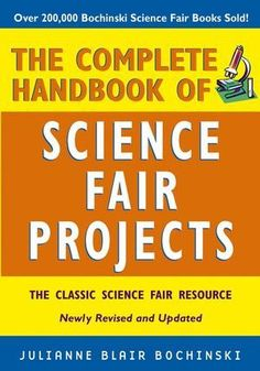 Want the inside tips for putting together a first-rate science fair project that will increase your understanding of the scientific method, help you to learn more about a fascinating science topic, an