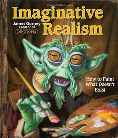 Imaginative Realism: How to Paint What Doesn't Exist by James Gurney, http://www.amazon.com/dp/0740785508/ref=cm_sw_r_pi_dp_hyblqb0CPGT5C