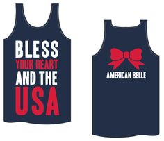"Kiss My Southern Sass - Bless Your Heart and the USA Tank, $25.00 Use code ""@Bows Pearls & Curls"" at checkout for a discount!"