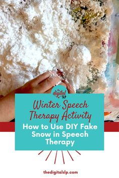 How to use fake snow in speech therapy - Making fake snow is a bit messy, but it requires only 2 ingredients, is FUN, and makes a great sensory experience. Here are some speech therapy ideas you can use with fake snow. | The Digital SLP