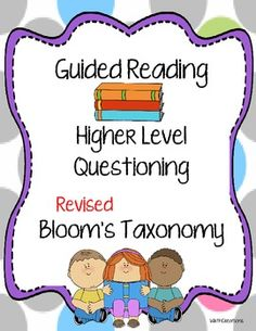 Guided Reading with Bloom's Taxonomy Cards for Questioning AND Parents Guide!
