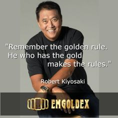 Seconds of wisdom from a successful investor millionaire Robert Kiyosaki! Read how to invest and earn gold in the news from EmGoldex Company -> http://www.goldsupport.emgoldex.com