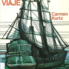 El viaje : (Sic transit II) :  Carmen Kurtz