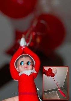 Elf on the Shelf...enough balloons to make ELF fly + TONS of Elf on the Shelf IDEAS!