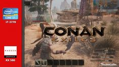 Conan Exiles - Radeon RX 580