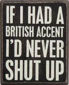 Box Sign British Accent