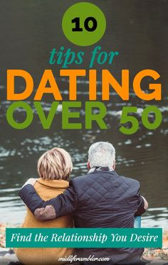 10 tips for dating over 50 to find the relationship you desire. These tips from a woman who's been there will demystify the dating process and let you feel in control. Relationship Over, Healthy Relationships, Finding Love, Looking For Love, Dating Tips For Women, Dating Advice, Dating Over 50, 50 Dating, Senior Dating
