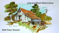 A Line and Wash watercolour tutorial by Peter Sheeler, quick and easy st...