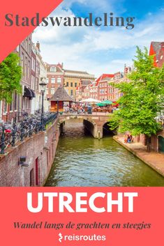 Walking City, Utrecht, Day Trips, Belgium, Netherlands, Holland, Amsterdam, Beautiful Places, Road Trip