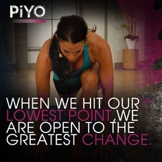 Some times we need to hit rock bottom to move forward in life! http://www.onesteptoweightloss.com/piyo-workout-results #PiYoWorkoutResults
