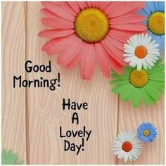 Good Morning Letter, Good Morning Wishes Gif, Cute Good Morning Images, Good Morning Image Quotes, Good Morning Cards, Good Morning World, Good Morning Flowers, Good Morning Messages, Good Morning Greetings