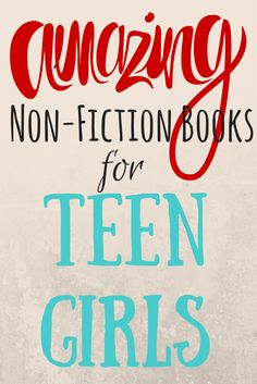 Here are 10 Amazing Non-Fiction books for teen girls: 1. The Bible 2. Becoming God's True Woman...While I Still Have a Curfew 3. The Story: The Bible's Grand Narrative of Redemption 4. Graceful 5. Growing Up Christian 6. True Beauty 7. Bible Study: A Student's Guide 8. Passion and Purity 9. Uncompromising 10. Kisses From Katie Want to learn more about parenting today's teen girls? Check out motheringfromscratch.com