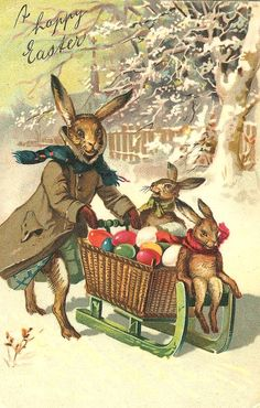 """Antique postcard....""""It's cold out there, says the Bunny Family"""" ... Happy Easter."""