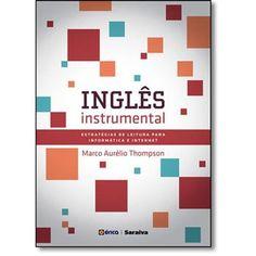 Inglês Instrumental: Estratégias de Leitura Para Informática e Internet