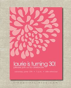 dahlia birthday party invitation. . . . 30th by FinePrints on Etsy, $15.00