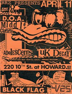 Black Flag//Middle Class//Adolescents//D.O.A.//UK Decay
