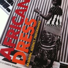 We just received the latest book by @BloomsburyFashn on #African #dress & its been edited by the great fashion specialist  writer on history of #Africandress - Karen tranberg Hansen author of salaula and full of lots of essays by fashion theorists and writers on African fashion and dress and it's history   So far a great read! Will keep you posted