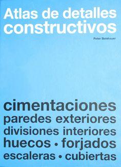 Atlas de Detalles Constructivos - Peter Beinhauer