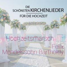 'Hochzeitsmarsch' von Felix Medelssohn-Bartholdy