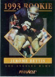1993 Pinnacle Rookies #7 Jerome Bettis by Pinnacle. $40.20. 1993 Pinnacle/Score trading card in near mint/mint condition, authenticated by Seller