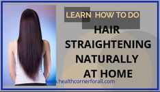 Try these hair packs for Hair Straightening Naturally At Home that too without any side effects. Instead of using harsh chemicals for hair straightening . Premature Grey Hair, Hair Pack, Hair Straightening, Hair Care Tips, Side Effects, Straightener, Remedies, Nature, Hair Smoothing