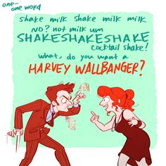 How IS HARVEY WALLBANGER ONE WORD??? <<<<< What episode is this please commant<<< Update Unicorn and wasp