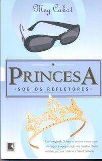 Viagem Literária: O Diário da Princesa: A princesa sob os refletores